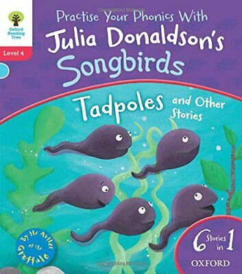 Oxford Reading Tree Songbirds: Level 4. Tadpoles and Othe... by Donaldson, Julia