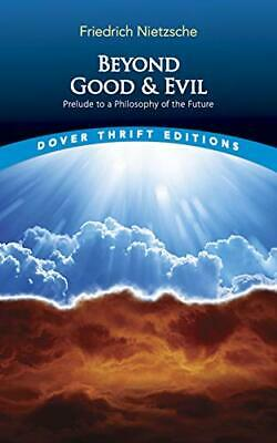 Beyond Good and Evil: Prelude to a Philosop... by Nietzsche, Friedrich Paperback
