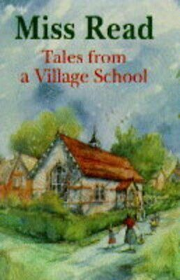 Tales from a Village School by Miss Read Hardback Book The Cheap Fast Free Post