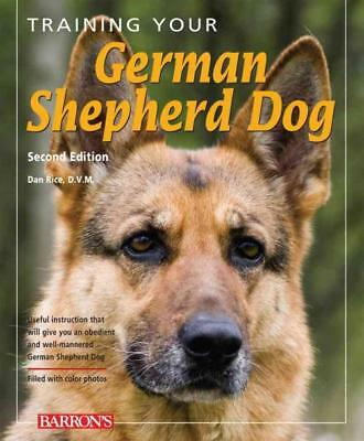 Training Your German Shepherd Dog - Rice, Dan - New Paperback Book