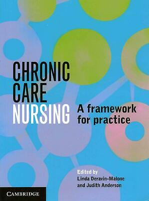 Chronic Care Nursing: A Framework for Practice by Judith Anderson (English) Pape