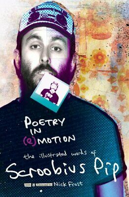POETRY IN (e)MOTION: the illustrated words of Scroobi..., Scroobius Pip Hardback