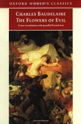 The Flowers of Evil (Oxford World's Classics) by Baudelaire, Charles Paperback