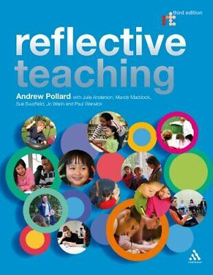 Reflective Teaching 3rd Edition: Evidence-informe... by Andrew Pollard Paperback