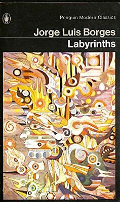 Labyrinths: Selected Stories And Other Writin... by Borges, Jorge Luis Paperback