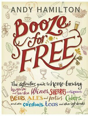 Booze for Free, Hamilton, Andy Book The Cheap Fast Free Post