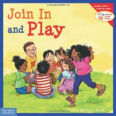 Join In and Play (Learning to Get Along) by Cheri J. Meiners Paperback Book The