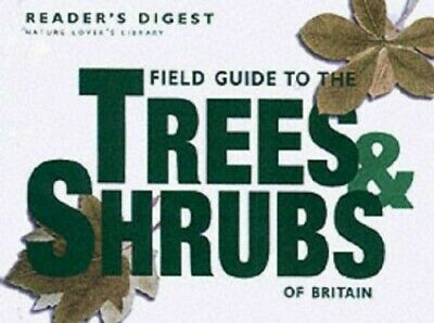 Field Guide to the Trees and Shrubs of Britain (... by Reader's Digest Paperback
