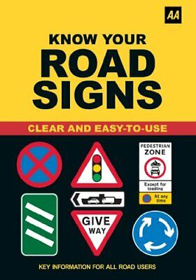 Know Your Road Signs (AA Driving Test) by AA Publishing Paperback Book