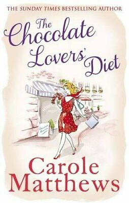 The Chocolate Lovers' Diet by Carole Matthews Book The Cheap Fast Free Post