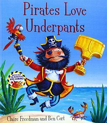 Pirates Love Underpants by Freedman, Claire Book The Cheap Fast Free Post