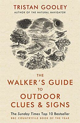 The Walker's Guide to Outdoor Clues and Signs by Gooley, Tristan Book The Cheap