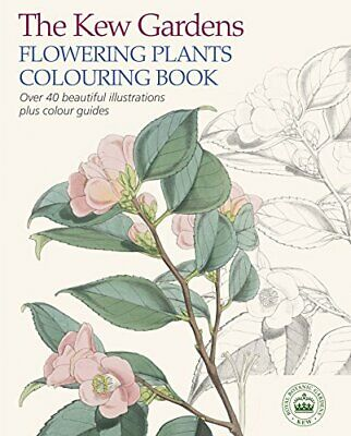 The Kew Gardens Flowering Plants Colouring Book by Arcturus Publishing Book