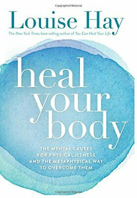 Heal Your Body: The Mental Causes for Physical Illne... by Hay, Louise Paperback