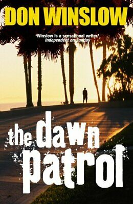 The Dawn Patrol by Winslow, Don Paperback Book The Cheap Fast Free Post
