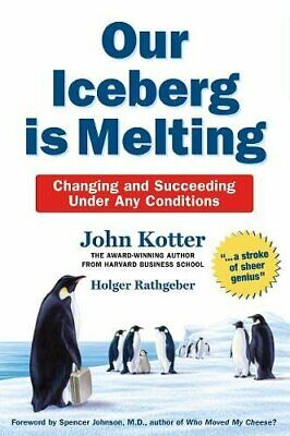 Our Iceberg is Melting: Changing and Succeeding... by Rathgeber, Holger Hardback