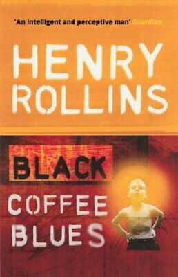 Black Coffee Blues (Black Coffee Blues 1) by Rollins, Henry Paperback Book The