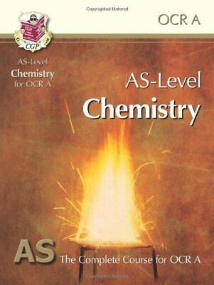 AS-Level Chemistry for OCR A: Student Book for exams until 2015 ... by CGP Books