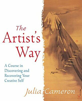 The Artist's Way: A Course in Discovering and Recov..., Cameron, Julia Paperback