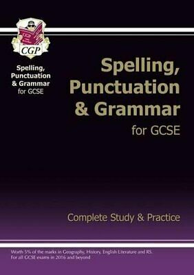 Spelling, Punctuation and Grammar for Grade 9-1 GCSE Complete St... by CGP Books