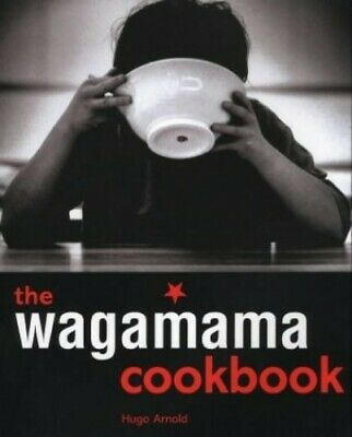 Wagamama Cookbook (Cookery) by Arnold, Hugo Paperback Book The Cheap Fast Free