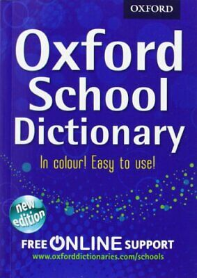 Oxford School Dictionary by Oxford Dictionaries Book The Cheap Fast Free Post