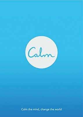Calm: Calm the Mind. Change the World by Smith, Michael Acton Book The Cheap