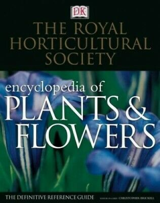 The Royal Horticultural Society New Encyclopedia of Plants and... by DK Hardback