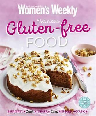 Delicious Gluten-free Food: Work and Play by The Australian Women's Weekly Paper