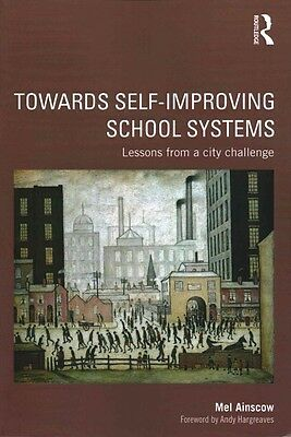 Towards Self-Improving School Systems by Mel Ainscow (English)