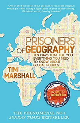 Prisoners of Geography: Ten Maps That Tell You Everything You... by Tim Marshall
