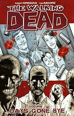 The Walking Dead Volume 1: Days Gone Bye (Walkin... by Kirkman, Robert Paperback