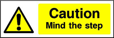 180X60Mm Caution Mind The Step - Vinyl Sign Catering Cafe Butchers Shop Business