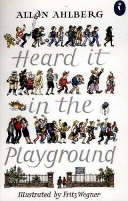 Heard it in the Playground (Puffin Books) by Ahlberg, Allan Paperback Book The