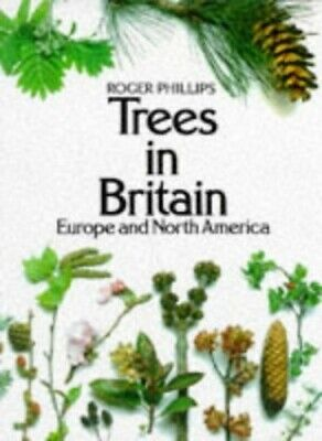 Trees in Britain, Europe and North America by Grant, Sheila Paperback Book The