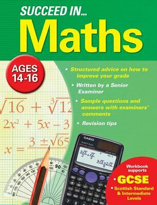 Succeed in Maths: Ages 14-16 (GCSE) by Arcturus Publishing Book