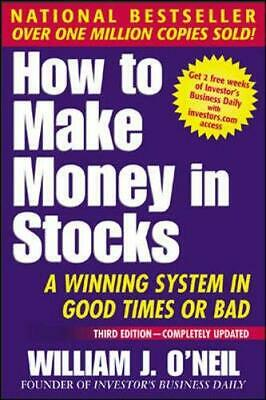 How To Make Money In Stocks, Third Edition: A... by O'Neil, William J. Paperback