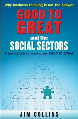 Good to Great and the Social Sectors: A Monograph t... by Collins, Jim Paperback