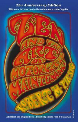 Zen And The Art Of Motorcycle Maintenance: 25th A... by Pirsig, Robert Paperback