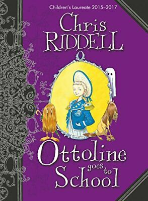 Ottoline Goes to School by Chris Riddell Hardback Book The Cheap Fast Free Post