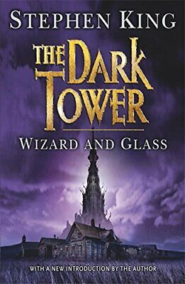 The Dark Tower IV: Wizard and Glass: (Volume 4) by King, Stephen Paperback Book