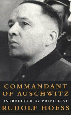 Commandant Of Auschwitz (Age of Dictators 1920-1945) by Hoess, Rudolf Paperback