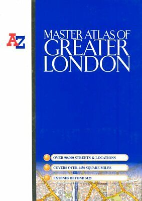 Master Atlas of Greater London (Street Maps ... by Geographers' A-Z Map Hardback