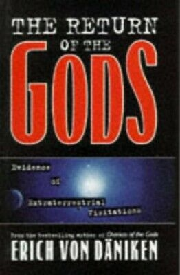 THE RETURN OF THE GODS: Evidence of Extrater... by Daniken, Erich von;  Hardback