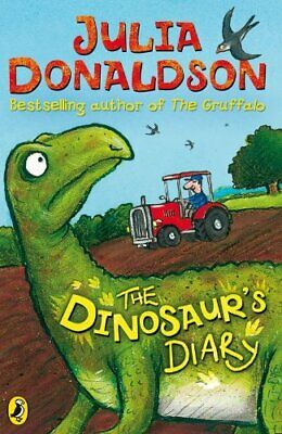 The Dinosaur's Diary (Young Puffin Story Books) by Donaldson, Julia Paperback