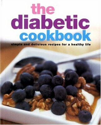 Diabetic Cookbook (Healthy Cooking) Hardback Book The Cheap Fast Free Post