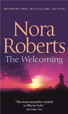 The Welcoming by Roberts, Nora Paperback Book The Cheap Fast Free Post