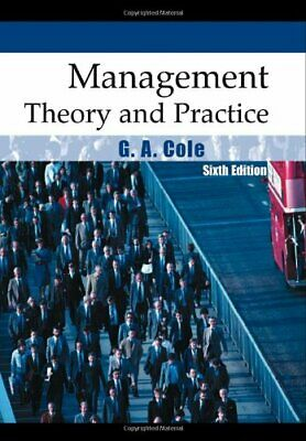 Management Theory and Practice by Cole, G. A. Paperback Book The Cheap Fast Free