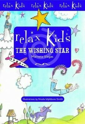 Relax Kids: The Wishing Star by Viegas, Marneta Paperback Book The Cheap Fast