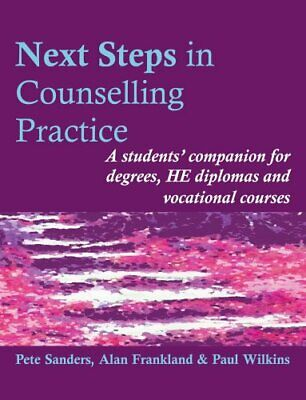 Next Steps in Counselling Practice: A students' com... by Paul Wilkins Paperback